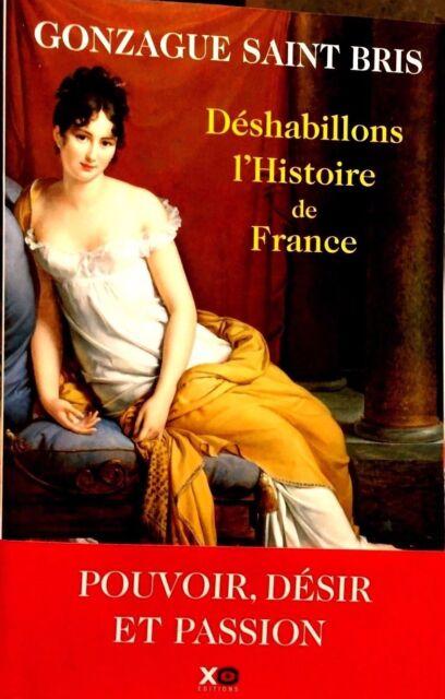 Déshabillons l'histoire de France=tableau des mœurs françaises**2017**G.St BRIS