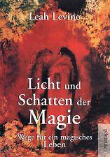 LICHT UND SCHATTEN DER MAGIE - Leah Levine BUCH