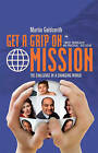 Get a Grip on Mission: The Challenge of a Changing World by Martin Goldsmith (Paperback, 2006)