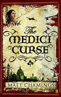 The Medici Curse by Matt Chamings (Paperback, 2007)