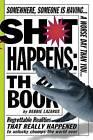 Sh*t Happens: The Book by Deborah Lazarus (Paperback, 2007)