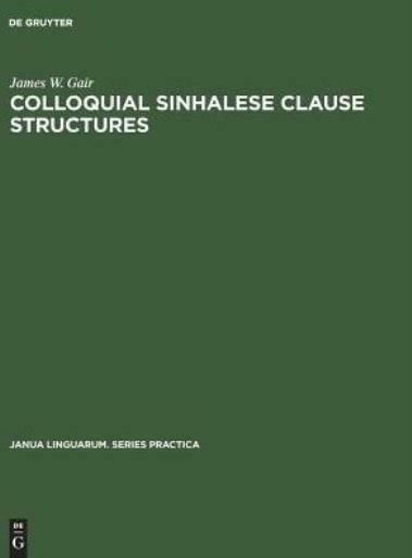 Colloquial Sinhalese Clause Structures