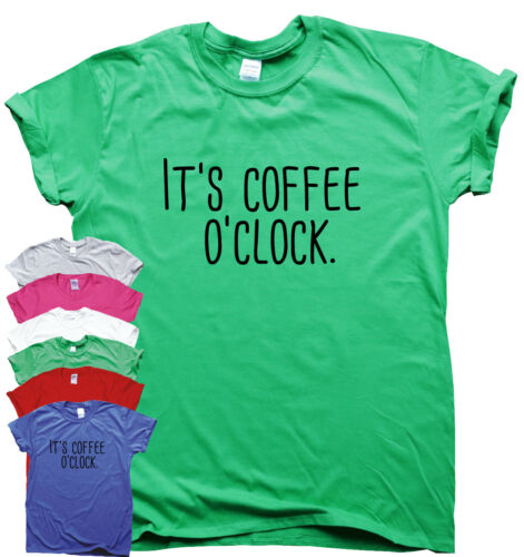 It/'s Coffee O/'clock funny T shirts mens humour gift women sarcastic slogan top