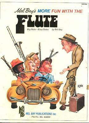 Mel Bay's More Fun with the Flute, Big Note-Easy Solos by Bill Bay, Book