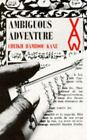 Ambiguous Adventure by Cheikh H. Kane and Cheikh Hamidou Kane (1972, Paperback)