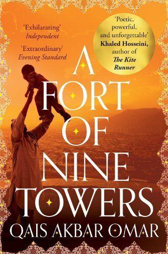 1 of 1 - A Fort of Nine Towers,Qais Akbar Omar- 9781447221753