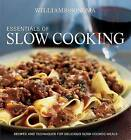 Essentials of Slow Cooking: Delicious New Recipes for Slow Cookers and Braisers by Melanie Barnard (Hardback, 2008)