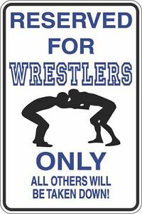 Metal-Sign-Reserved-For-Wrestlers-Only-8-x-12-Aluminum-S393