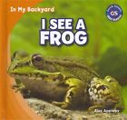 I See a Frog by Alex Appleby (Hardback, 2013)