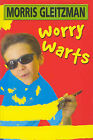 Worry Warts by Morris Gleitzman (Paperback, 2002)