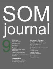 SOM Journal 9, MacKeith, Peter, Frampton, Kenneth, Monchaux, Thomas De | Paperba
