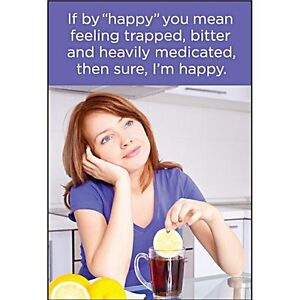 If-By-Happy-You-Mean-Feeling-Trapped-funny-fridge-magnet-ep