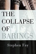 The Collapse of Barings by Stephen Fay (1997, Paperback)