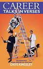 Career Talks in Verses by Onye Kingsley (Paperback / softback, 2007)
