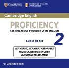 Cambridge English Proficiency 2 Audio CDs (2): Authentic Examination Papers from Cambridge English Language Assessment by Cambridge University Press (CD-Audio, 2015)