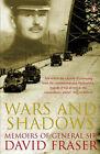 Wars and Shadows: Memoirs of General Sir David Fraser by Sir David Fraser (Paperback, 2003)