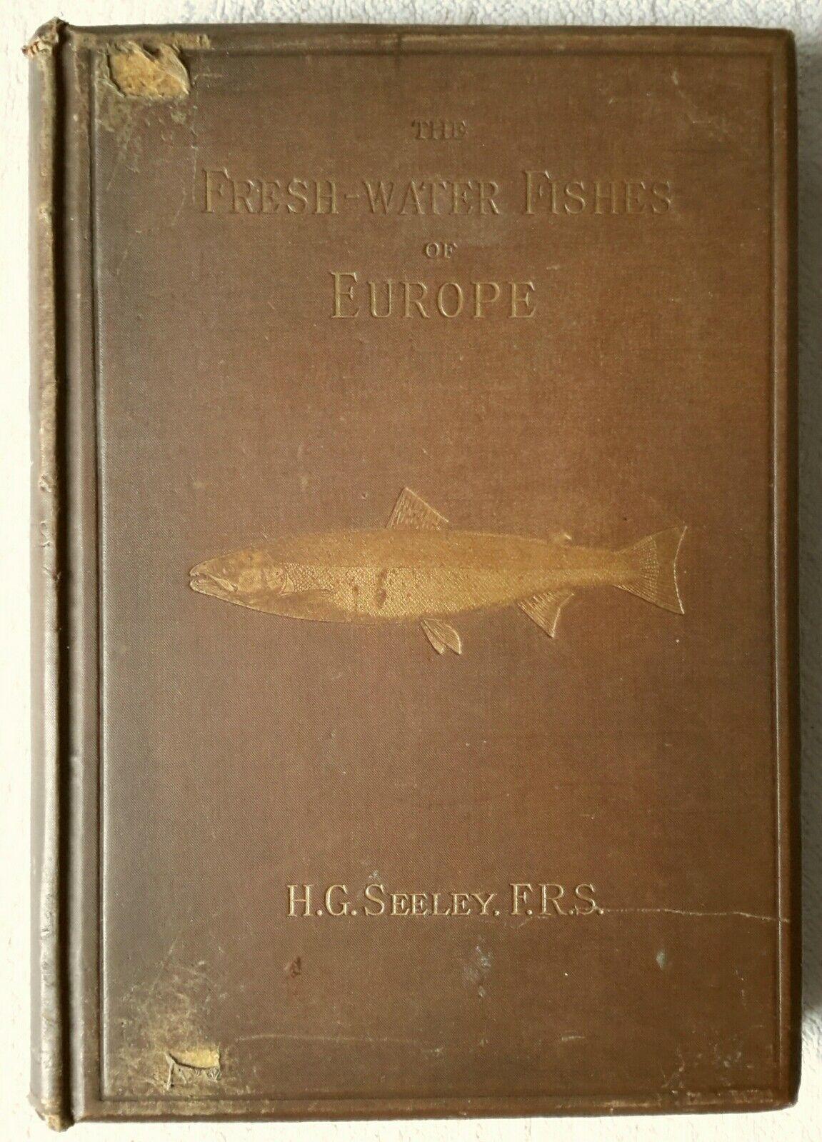 Die Frischwasserfische Europas von H. G. Seeley 1886