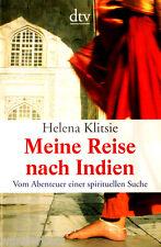 """Helena Klitsie """" Meine Reise nach INDIEN -Vom Abenteuer einer spirituellen Reise"""