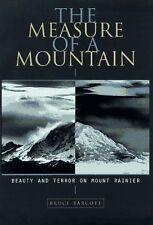The Measure of a Mountain: Beauty and Terror on Mo