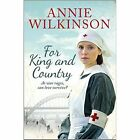 for King and Country 9781471115424 by Annie Wilkinson Paperback