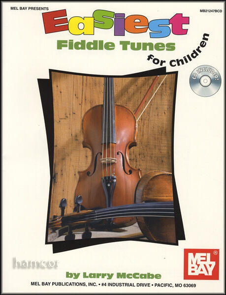 Easiest Fiddle Tunes for Children Very Easy Violin Sheet Music Book with CD