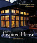 Creating the Inspired House by John Connell (Hardback, 2004)