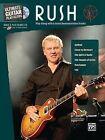 Ultimate Guitar Play-Along Rush: Authentic Guitar Tab, Book & CD by Rush (Paperback / softback, 2009)