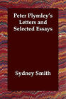 Peter Plymley's Letters and Selected Essays by Sydney Smith (Paperback / softback, 2006)