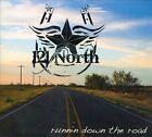 Runnin' Down the Road [Digipak] by 121 North (CD, Nov-2011, CD Baby (distributor))
