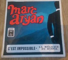 Marc Aryan - C'est Impossible / La Mélodie Du Hippie (SIGNED) - MA 487 (Belgium)