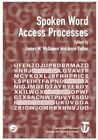 Spoken Word Access Processes (SWAP): A Special Issue of Language and Cognitive Processes by Taylor & Francis Ltd (Paperback, 2015)