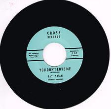 JAY SWAN - YOU DON'T LOVE ME / GOT MY MOJO WORKING (Hot Blues Bopper) rockabilly