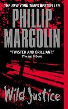 Wild Justice Margolin, Phillip Mass Market Paperback