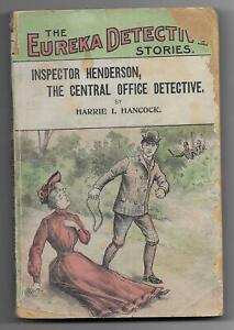 Inspector Henderson by Harrie Hancock [Eureka Detective Stories #1] Dime Novel