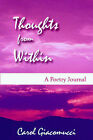 Thoughts from Within: A Poetry Journal by Carol Giacomucci (Paperback / softback, 2005)