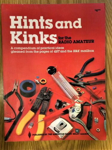 Hints /& Kinks for the Radio Amateur 11th Edition 1982 QST Pages /& H/&K mailbox