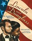 Lincoln and Douglass: An American Friendship by Nikki Giovanni (Paperback / softback, 2013)