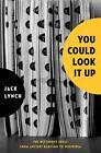 You Could Look it Up von Jack Lynch (2016, Gebundene Ausgabe)