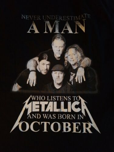 Never Underestimate MAN Who Listens to Metallica &