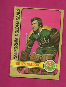 1972-73-OPC-112-SEALS-GILLES-MELOCHE-GOALIE-ROOKIE-GOOD-CARD-INV-A243