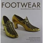 Footwear: Shoes and Boots from the Hopkins Collection c. 1730 - 1950 by Alan Hopkins (Hardback, 2015)