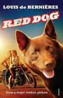 Red Dog by Louis de Bernieres (Paperback, 2011)