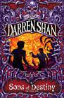 Sons of Destiny (The Saga of Darren Shan, Book 12) by Darren Shan (Paperback, 2004)