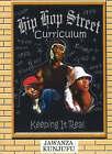 Hip Hop Street Curriculum: Keeping it Real by Dr. Jawanza Kunjufu (Paperback, 2006)