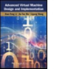 ADVANCED VIRTUAL MACHINE DESIGN AND IMPLEMENTATION