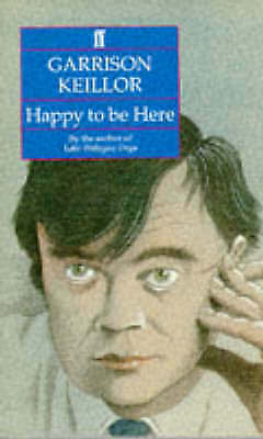 1 of 1 - Happy to be Here, Keillor, Garrison, Very Good Book