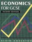 Economics for GCSE by Alain Anderton (Paperback, 1993)
