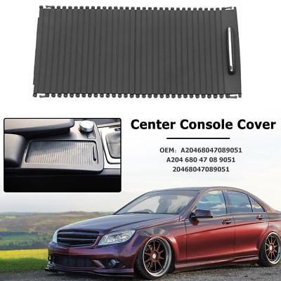 Center Console Cover Slide Roller Blind for C Class W204 S204 E CLass W212  S212 760882613131 | eBay