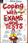 Coping with Exams and Tests by Peter Corey (Paperback, 1998)