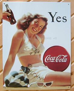 Image Is Loading Coca Cola Yes Girl Ad TIN SIGN Vintage